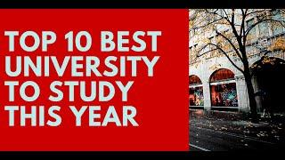 TOP 10 UNIVERSITIES TO STUDY THIS YEAR. TOP UNIVERSITIES IN THE WORLD