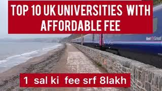 UK cheapest university || Top 10 UK universities with affordable Fee|| Uk study visa