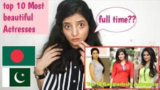 Top 10 Most beautiful gorgeous Actresses Of Bangladesh - Pakistani Reaction