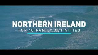 Top 10 Family Activities In Northern Ireland - Northern Ireland - Things to do in Northern Ireland