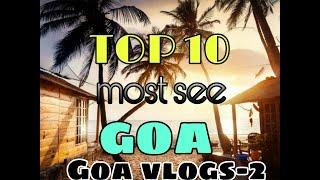 Top 10 tourist place Goa | Tourist place Goa || Famous 10 places to visit in Goa tour in Hindi |