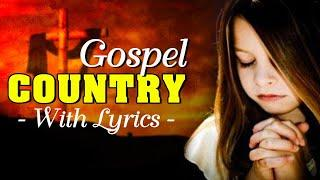 Relaxing Bluegrass Old Country Gospel Hymns 2021 Playlist With Lyrics - Top Christian Country Gospel