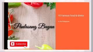Top 10 Famous foods and drinks in the PHILIPPINES #TOP10foods #FOOD #FOODLOVER