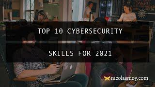 Top 10 Cybersecurity Skills for 2021 information security | Cyber Security Career