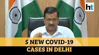 Coronavirus: 5 new cases in Delhi, tally at 35; Kejriwal rebukes landlords