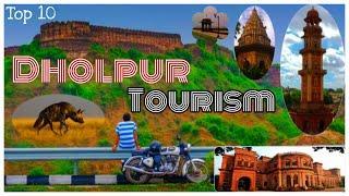 Top 10 Tourist Place! Of Dholpur!  धौलपुर के 10 सबसे खूबसूरत पर्यटन स्थल !!