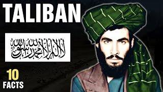10 Surprising Facts about the Taliban