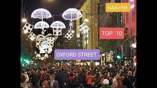 Top 10 Attraction Oxford Street In London