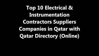 Top 10 Electrical & Instrumentation Contractors Supplies Companies in Doha, Qatar