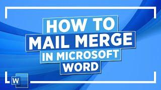 How to Mail Merge in Microsoft Word: Microsoft Word Tutorial