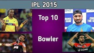 IPL 2015 Top 10 bowler in IPL 2015 history ! By MY Cricket Series