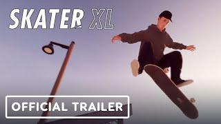 Skater XL - Official Trailer