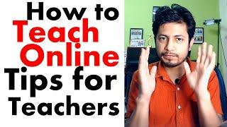 How to teach online classes | Tips for teachers to teach online