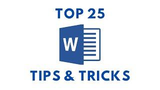 Top 25 MS Word Tips and Tricks