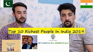 Pakistani Reaction: Top 10 Richest People In India 2019 | Hind