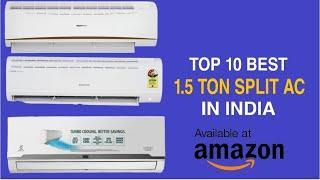Top 10 Best 1.5 Ton Split AC in India With Price 2020 | Best 1.5 Split AC Brands