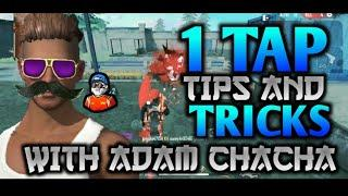 FREE FIRE 1 TAP TIPS AND TRICKS 100% 1SHOT WITH ADAM CHACHA DJ ADAM #dnsff#dnsgamer#djadam#djalok