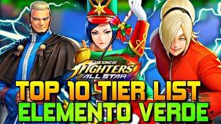 TOP 10 TIER LIST ELEMENTO VERDE KOF ALL STAR - THE KING OF FIGHTERS ALL STAR #52