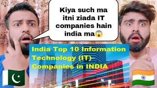 Top 10 Information Technology IT Companies In India By |Pakistani Bros Reactions|