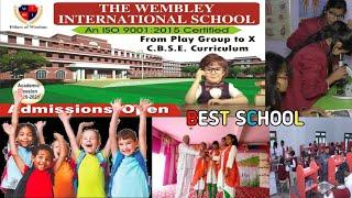 The Wembley International School | Full Vlog| Siwan's Best Educational platform