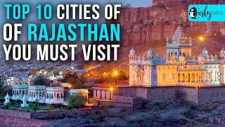 Top 10 Cities In Rajasthan You Must Visit | Curly Tales