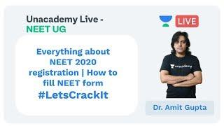 Everything about NEET 2020 by NEET Expert Dr. Amit Gupta | How to fill NEET form | NTA Announcement