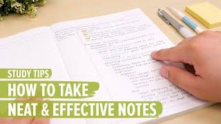 Study Tips: How To Take Neat & Effective Notes
