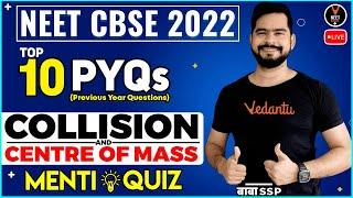 Top 10 Collision and Centre of Mass Previous Year Questions | NEET 2022 Preparation | NEET Physics