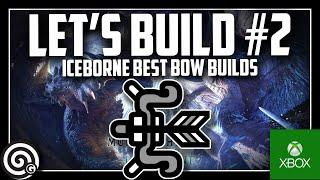 LETS BUILD #1 Fire & Thunder Bow Builds | MHW Iceborne
