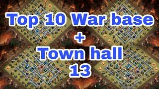 Clash of clans||Top 10 war base of Town Hall 13||The best base of clash of clans||by Legendarybhai