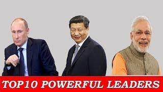 Top 10 Most Powerful Leaders in world|| Most Powerful People