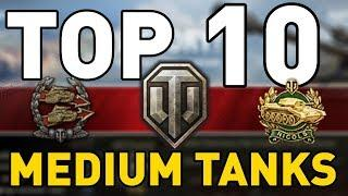 World of Tanks - TOP 10: MEDIUM TANKS