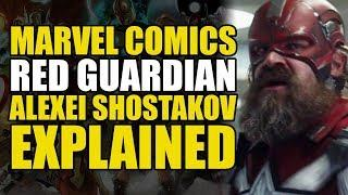 Marvel Comics: The Red Guardian/Alexei Shostakov Explained