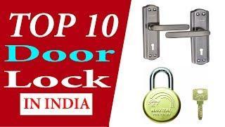 Top 10 Best Door Locks In India With Price 2020