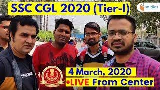 SSC CGL Tier-I (4 March 2020)   Shift -1 Exam Review By Naman Sir   Live from Exam Center