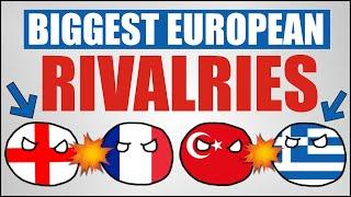Biggest Country Rivalries in Europe