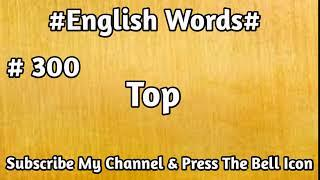 #English#Vocabulary #300 Top English Word | Learn English Words | Mehran Series