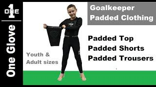 The One Glove Padded Base Layer Clothing Review - 2020 NEW Goalkeeper Padded Clothing by One Glove