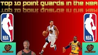 Top 10 NBA Point Guards