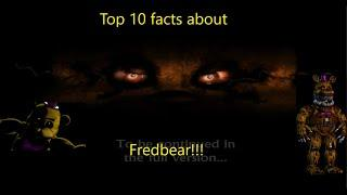 Top 10 facts about Fredbear | Five Nights at Freddy's 4 [NOT for viewers under 13]