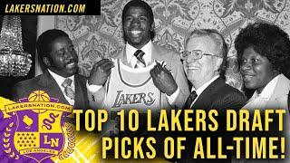 Top 10 Lakers Draft Picks Of All-Time