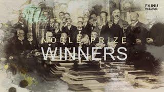 Top 10 Nobel Prize Winners | Fainu Mughal | History