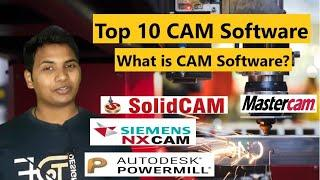 What is CAM Software? Process of CAM and CNC Software || Top 10 CAM Software || Best CAM Software