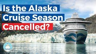 The Impact of the Pandemic on the Alaska Cruise Season 2020