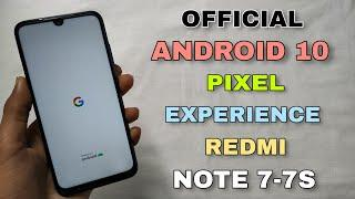 Android 10 Redmi Note 7/7S With Pixel Experience Rom | Installation & Review
