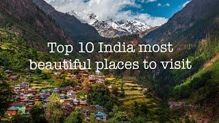 Top 10 best place to visit in India - beautiful places in India