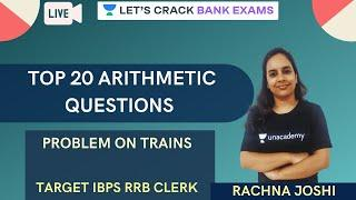 Top 20 Arithmetic Questions on Problem on Trains | IBPS RRB PO/IBPS PO 2020 | Rachna Joshi