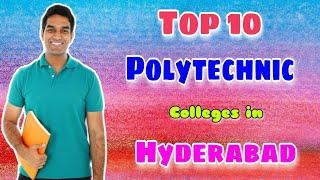 Top 10 Polytechnic Colleges in Hyderabad||Best government polytechnic colleges in Hyderabad#StudentW