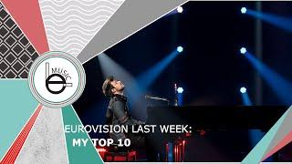 Eurovision 2021 Last Week: My Top 10 (02 March)