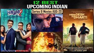 Top 12 Best Upcoming Web Series & Movies of AUG-2020 with Releasing Date